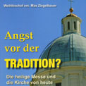 Angst vor der Tradition