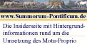 Die Insidersite zum Motu-Proprio Summorum-Pontificum